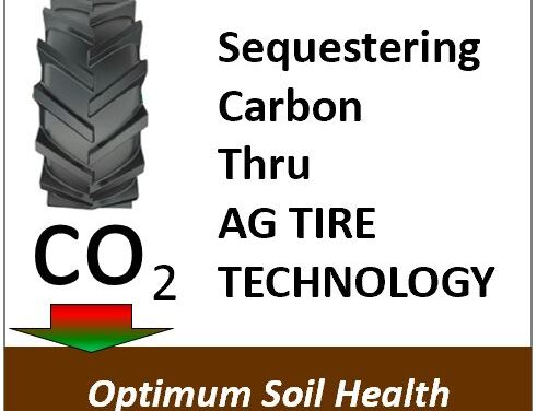 Sequestering Carbon thru AG Tire Technology